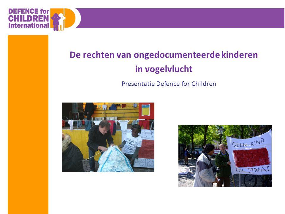 De rechten van ongedocumenteerde kinderen in vogelvlucht Presentatie Defence for Children