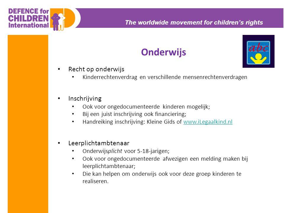 The worldwide movement for children's rights Onderwijs • Recht op onderwijs • Kinderrechtenverdrag en verschillende mensenrechtenverdragen • Inschrijv