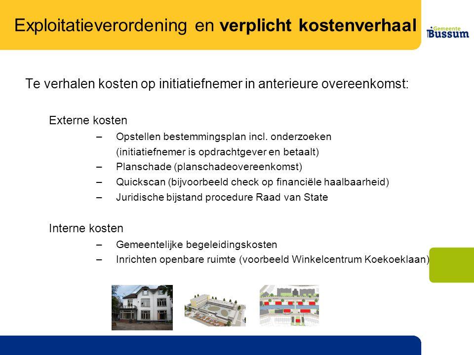 Te verhalen kosten op initiatiefnemer in anterieure overeenkomst: Externe kosten –Opstellen bestemmingsplan incl.