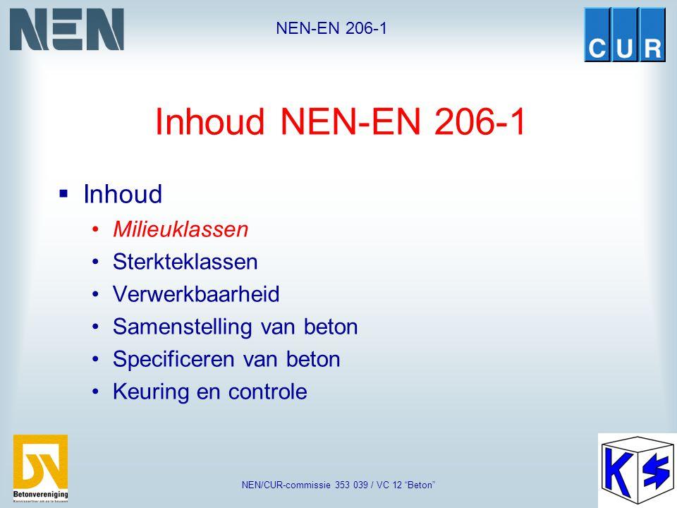 """NEN-EN 206-1 NEN/CUR-commissie 353 039 / VC 12 """"Beton"""" Toepassingsgebied NEN-EN 206-1 Betonmortel Geprefabriceerd beton Site-mixed concrete"""