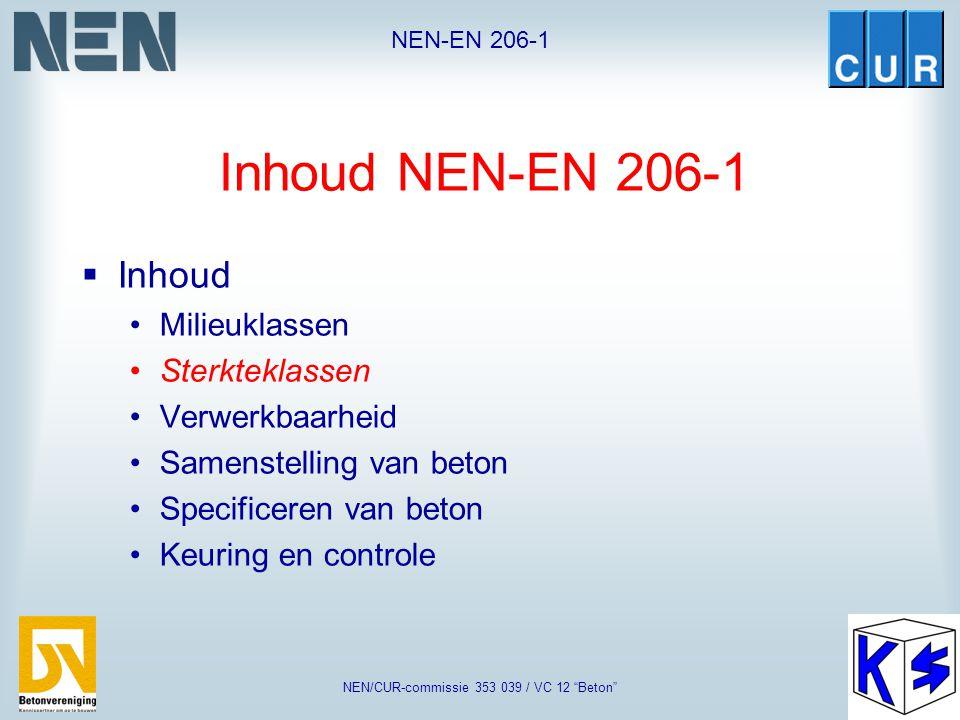 "NEN-EN 206-1 NEN/CUR-commissie 353 039 / VC 12 ""Beton"" Zeewatermilieu XS XS3 XS2 XS1"