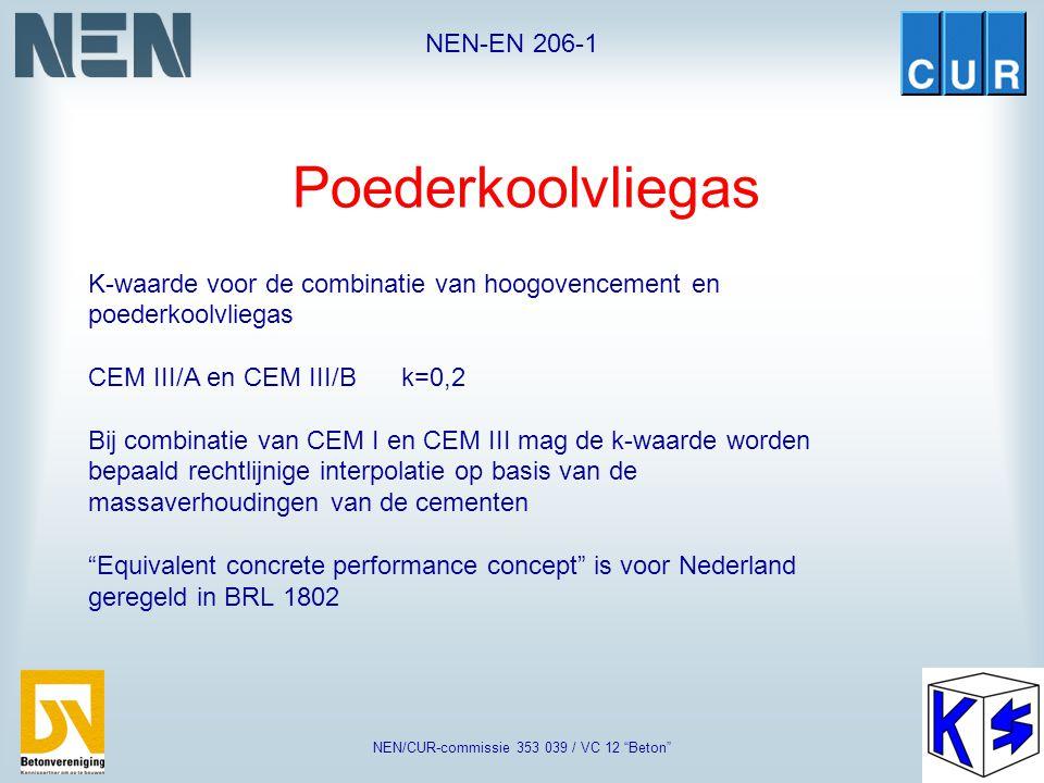 """NEN-EN 206-1 NEN/CUR-commissie 353 039 / VC 12 """"Beton"""" Cementsoorten Voor de Nederlandse omstandigheden en in het Nederlandse klimaat is de geschikthe"""