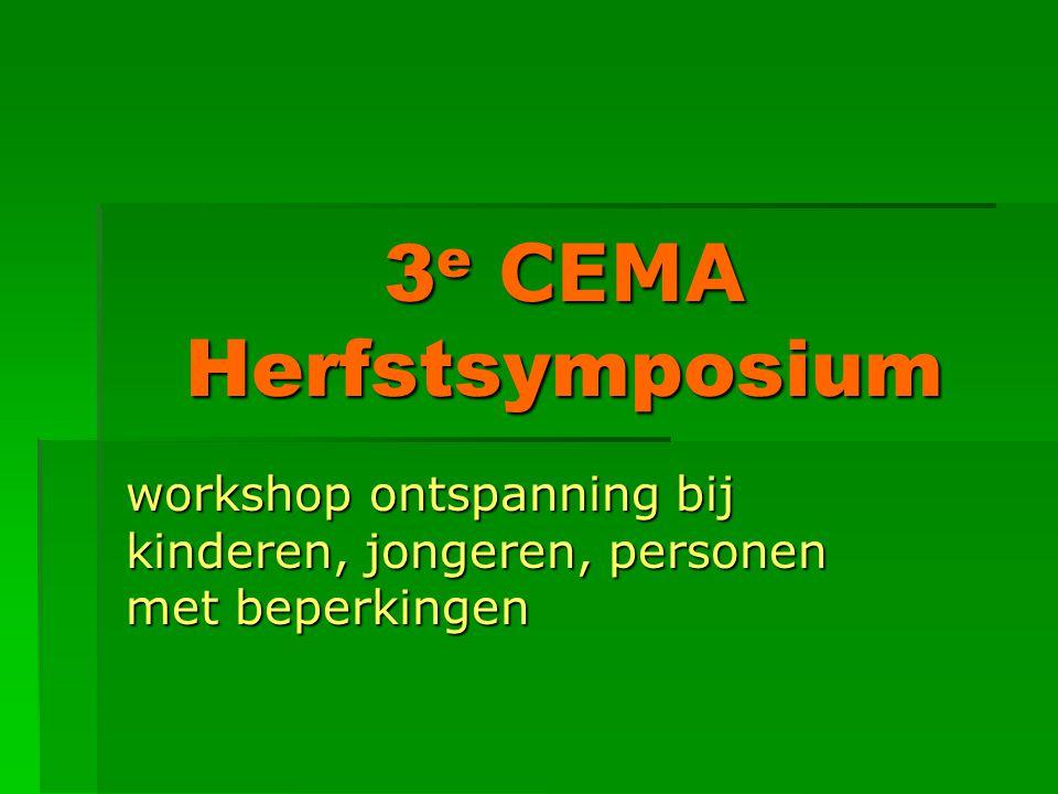 3 e CEMA Herfstsymposium workshop ontspanning bij kinderen, jongeren, personen met beperkingen