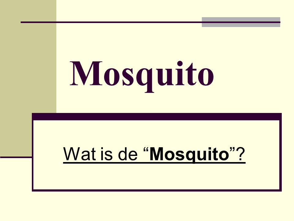 Wat is de Mosquito. Uit Engeland afkomstig hangapparaat.