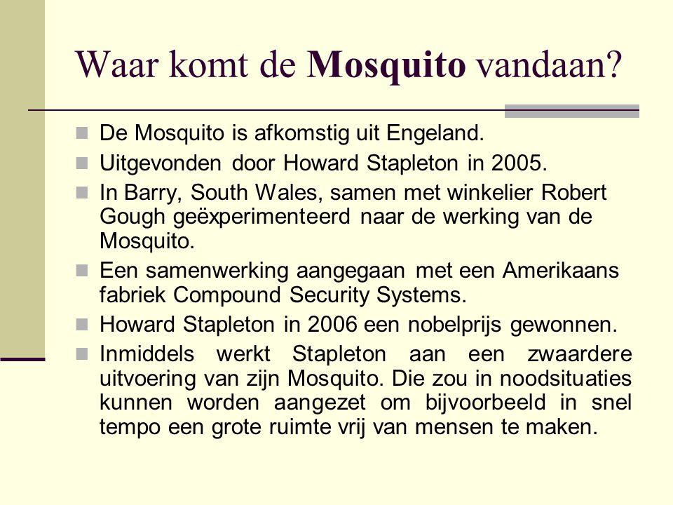 Hoe werkt de Mosquito.