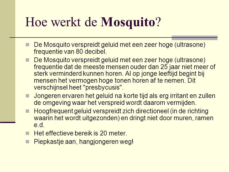 Waar is de Mosquito te vinden. De Nederlandse leverancier is Rhinegroup.