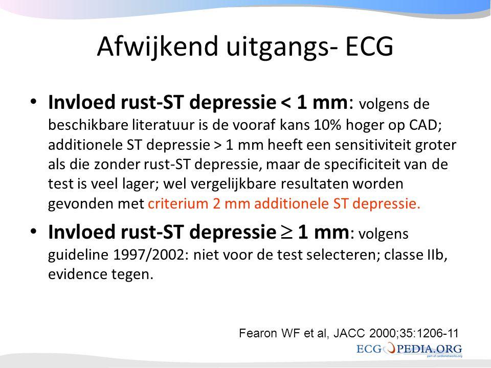Afwijkend uitgangs- ECG • Invloed rust-ST depressie 1 mm heeft een sensitiviteit groter als die zonder rust-ST depressie, maar de specificiteit van de