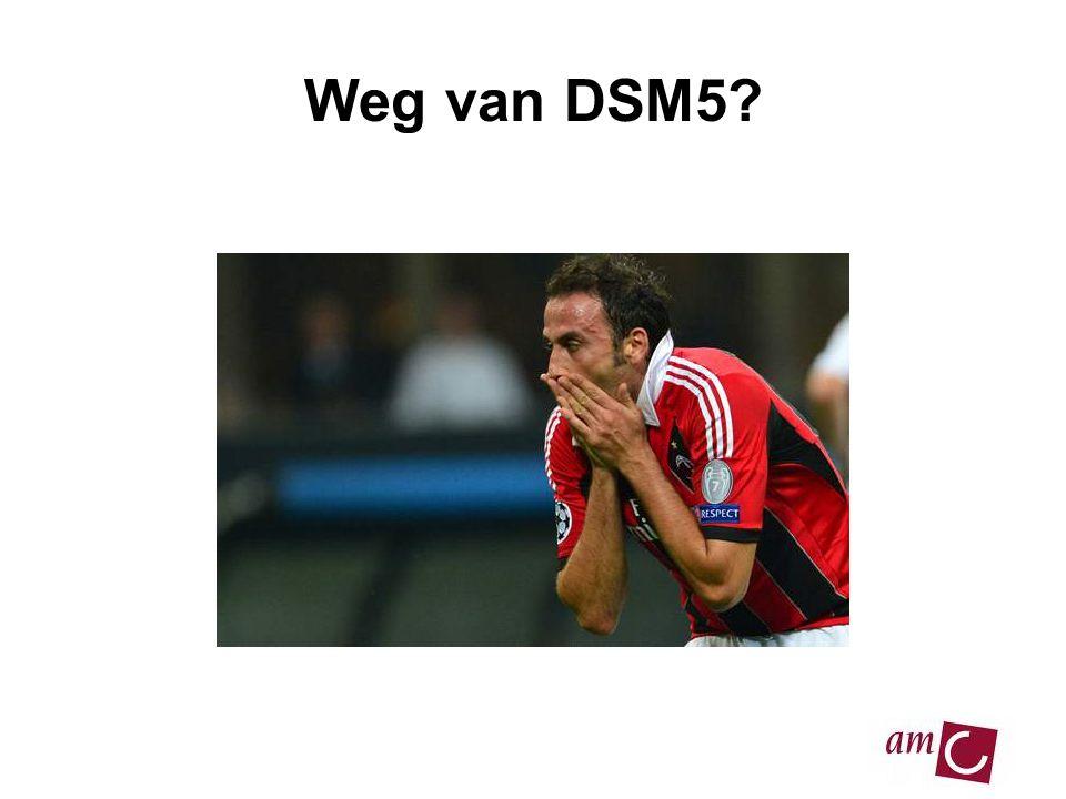 Weg van DSM5?