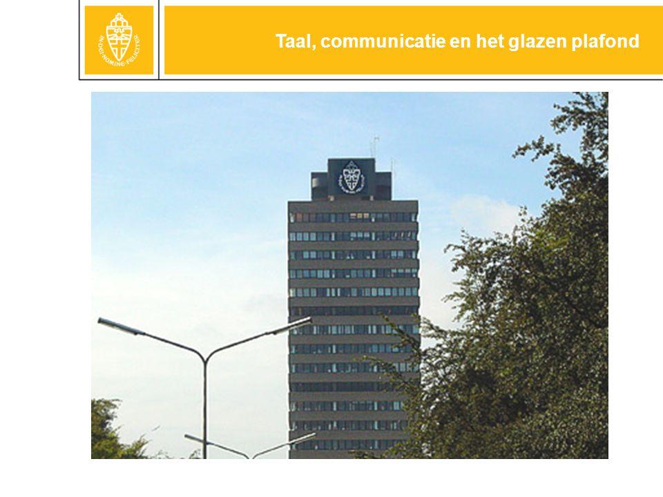 Titel van deze pagina Tekst met een afbeelding •Tekst met een afbeelding –Tekst met een afbeelding Taal, communicatie en het glazen plafond