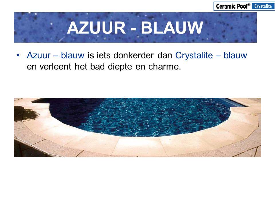 AZUUR - BLAUW •Azuur – blauw is iets donkerder dan Crystalite – blauw en verleent het bad diepte en charme.