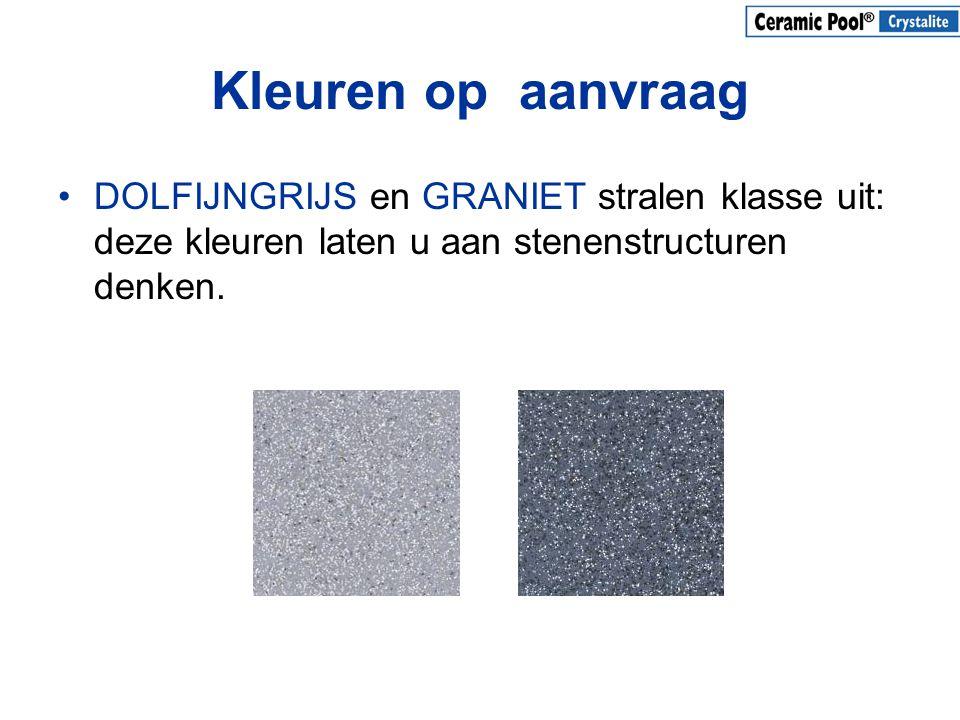 Kleuren op aanvraag •DOLFIJNGRIJS en GRANIET stralen klasse uit: deze kleuren laten u aan stenenstructuren denken.