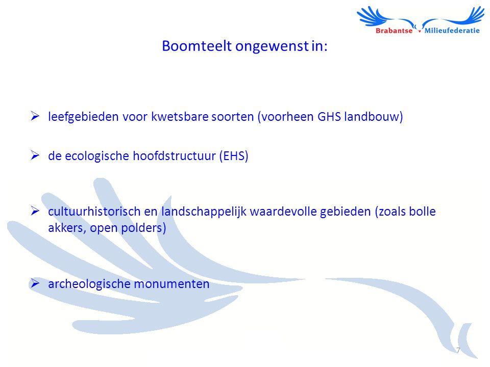 Boomteelt ook ongewenst in:  gebieden met aardkundige waarden (o.a.