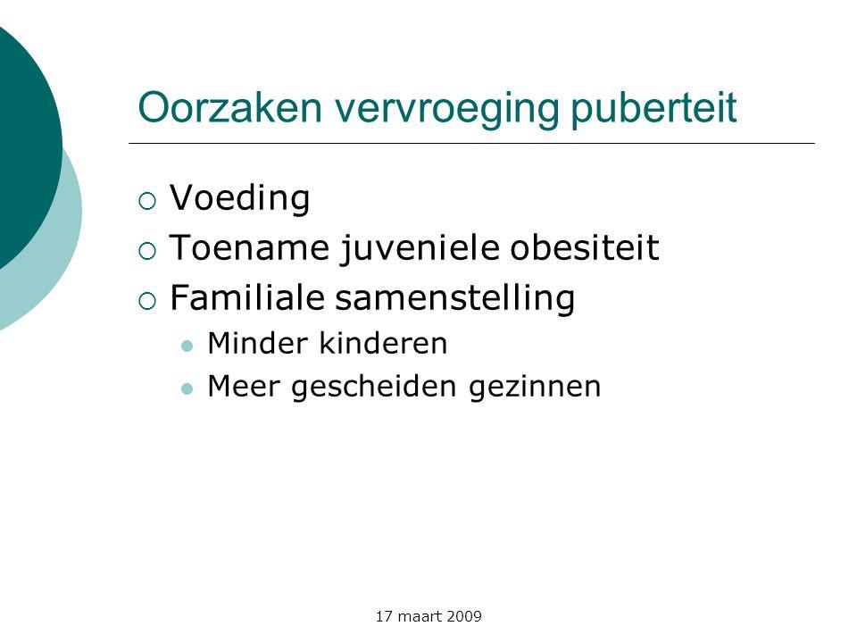 17 maart 2009 Oorzaken pubertas praecox  Echte pubertas praecox  Idiopatisch:progressief vs nonprogressief  Congenitale of verworven aandoeningen van de hypothalame regio(tumoren, postinflammatoir...)  Pseudopubertas praecox  Mc Cune Albright  Ovariële tumoren: functioneel of organisch (follikelcyste, granulosaceltumor...)  Primaire hypothyreoïdie