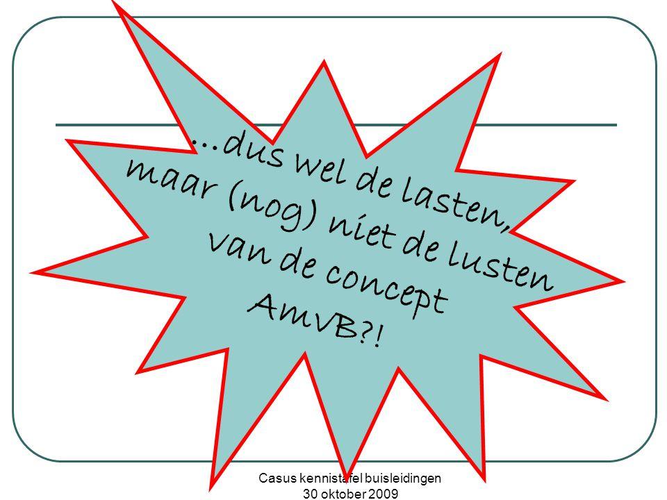 Casus kennistafel buisleidingen 30 oktober 2009 na overleg met alle partijen: • Circulaire '84 is vigerend; • Daarnaast wel toetsen aan regels concept AmvB (PR en GR).