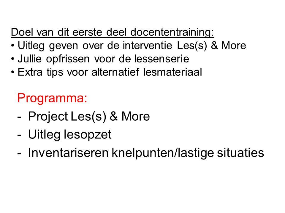 Interventie Les(s) & More Lessenserie seksualiteit Vragenlijst Gezondheidspreekuur Doel: Bewustwording & (preventieve) hulpverlening > Minder verzuim.