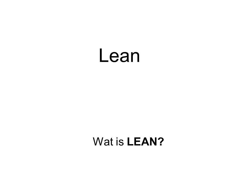 Lean Wat is LEAN?