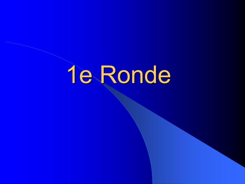 1e Ronde