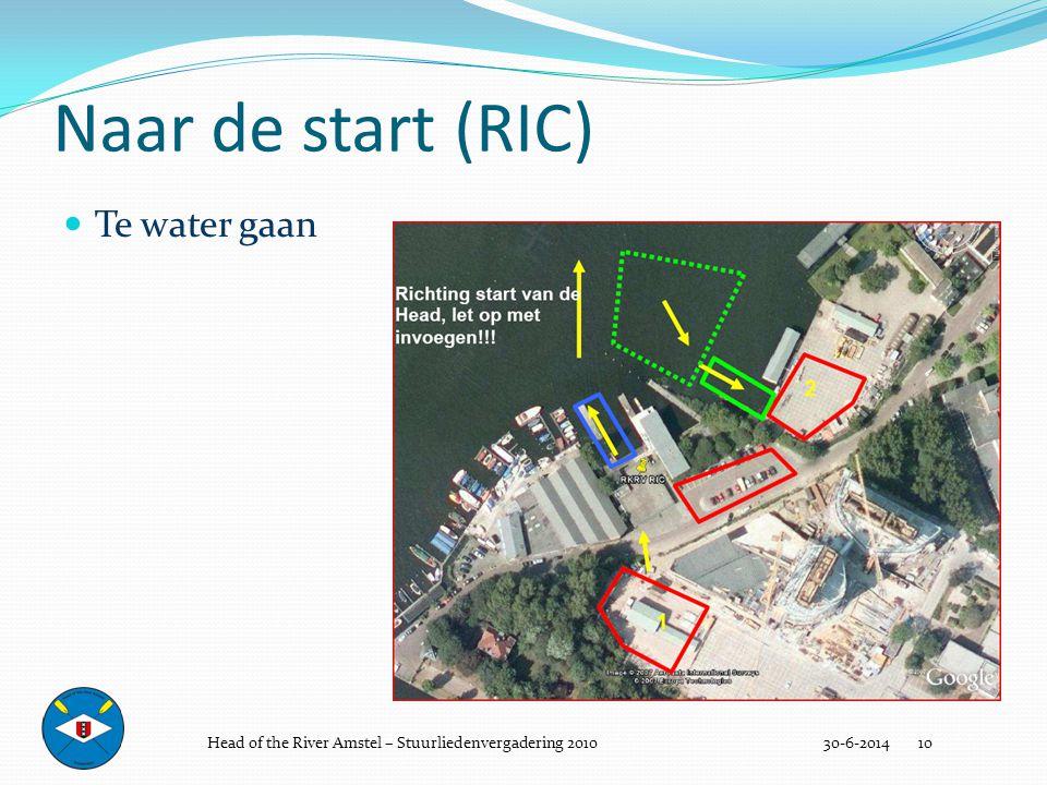 Naar de start (RIC) 30-6-2014 10  Te water gaan Head of the River Amstel – Stuurliedenvergadering 2010