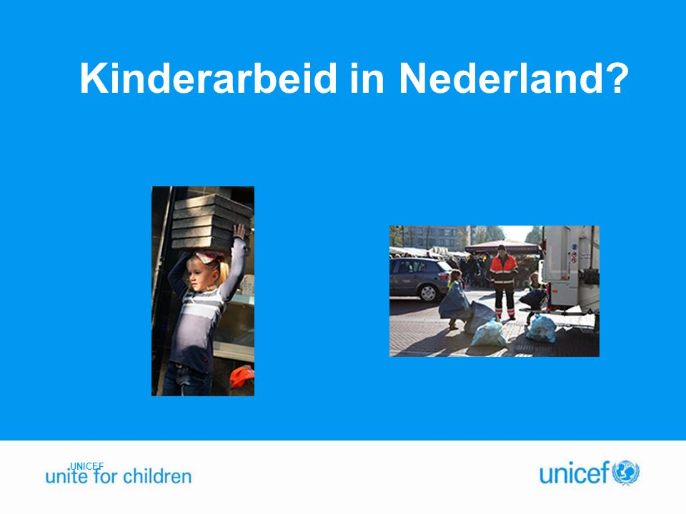 Kinderarbeid in Nederland? UNICEF