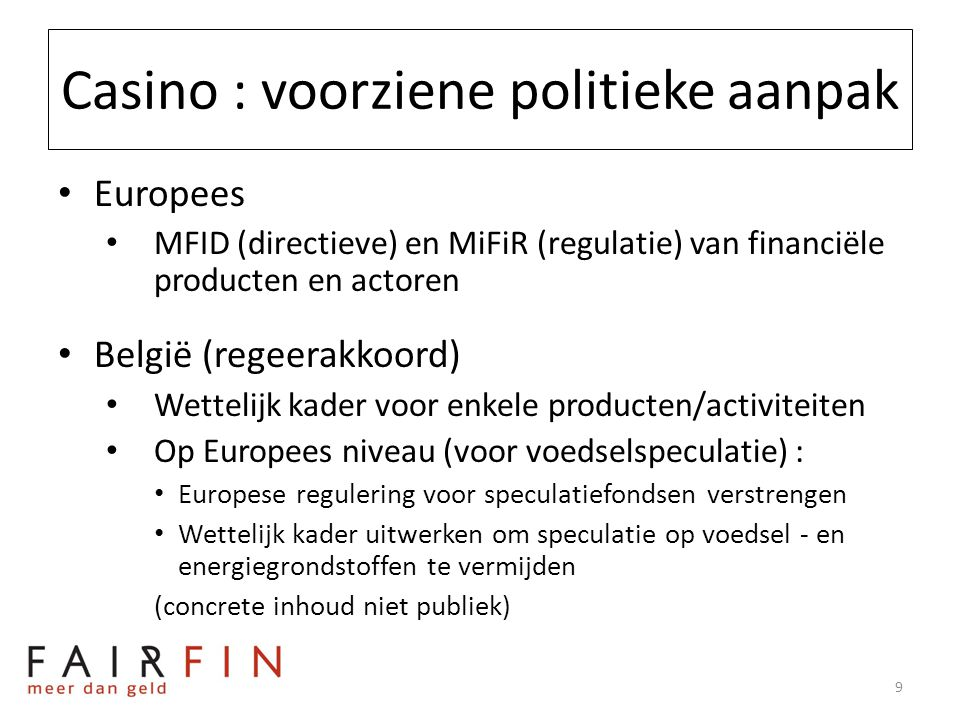 Casino : (NGO) kritieken • Nut van speculatie niet fundamenteel ter discussie • Bv.