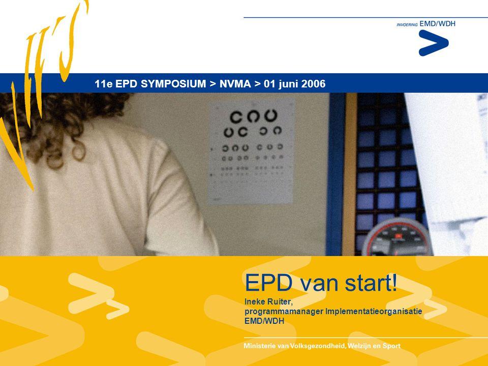EPD van start.
