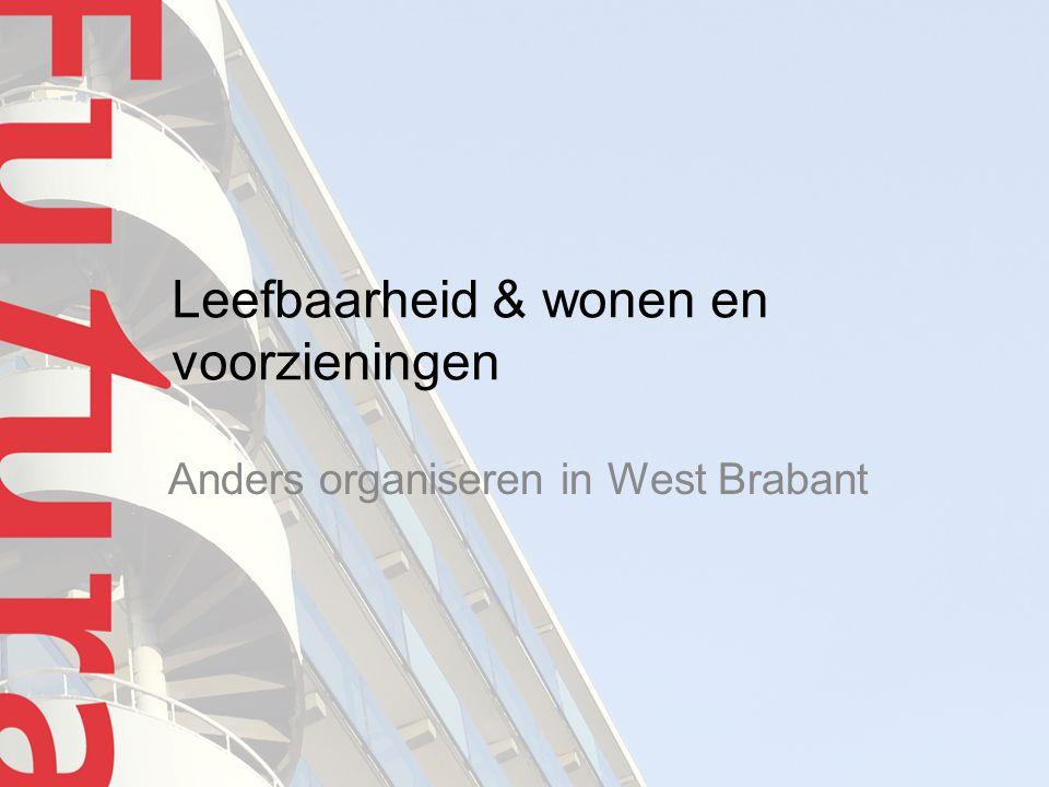 Leefbaarheid & wonen en voorzieningen Anders organiseren in West Brabant