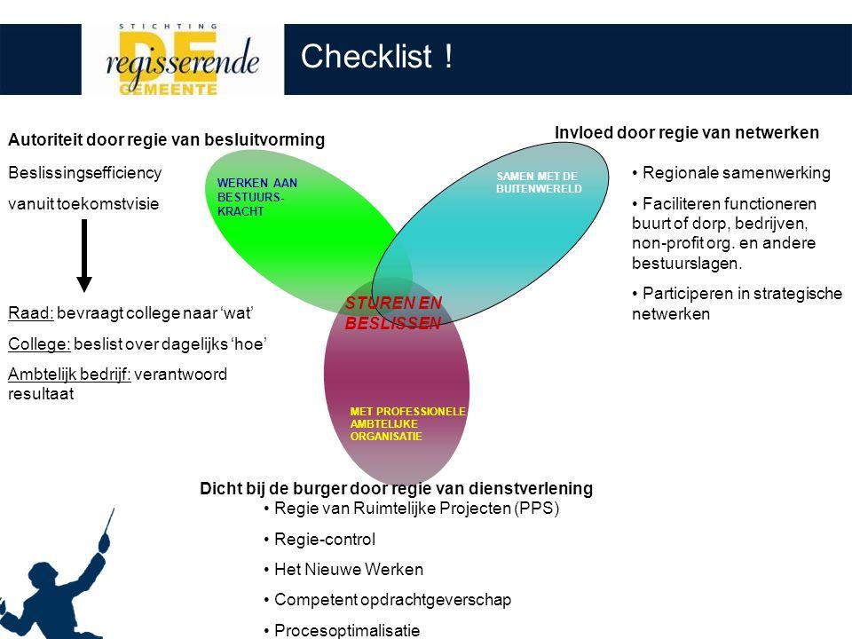 WERKEN AAN BESTUURS- KRACHT SAMEN MET DE BUITENWERELD MET PROFESSIONELE AMBTELIJKE ORGANISATIE STUREN EN BESLISSEN Checklist .