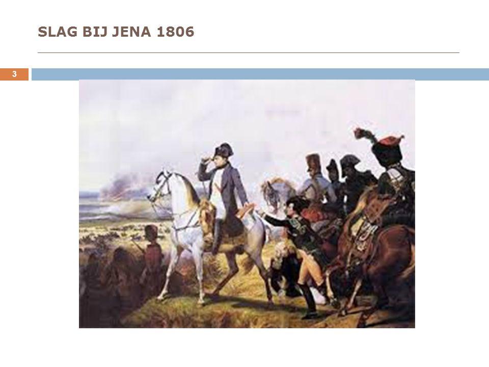 SLAG BIJ JENA 1806 _____________________________________________________________________ 3