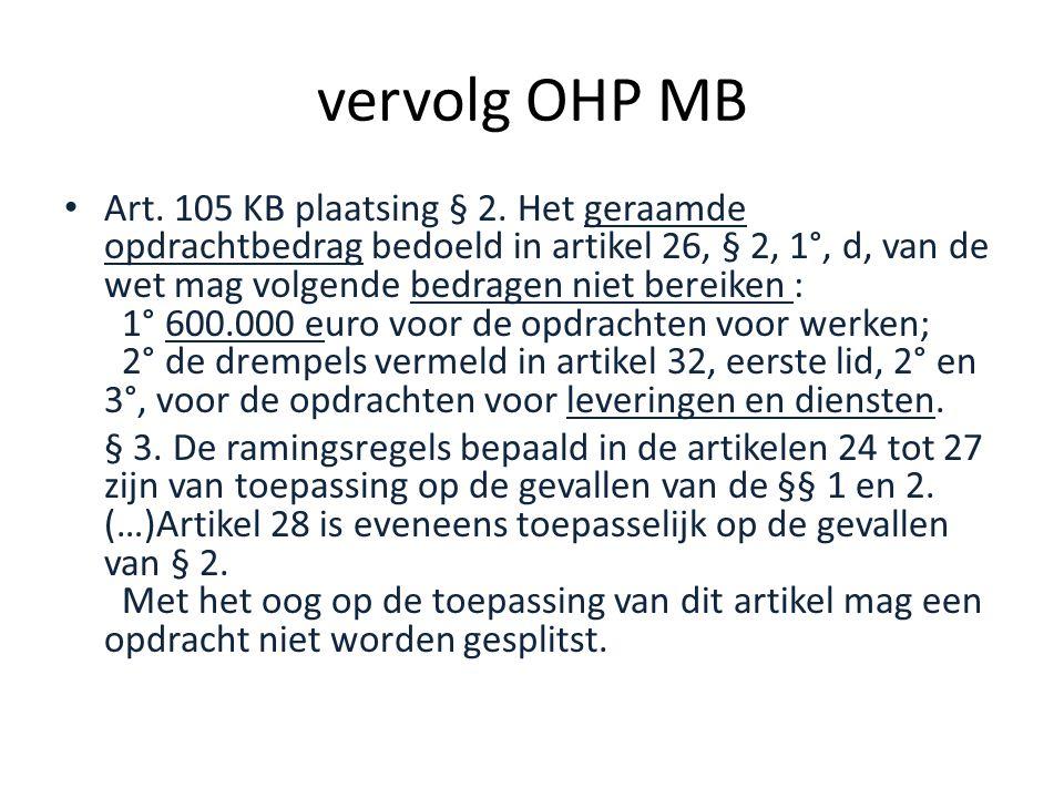 vervolg OHP MB • Art.105 KB plaatsing § 2.
