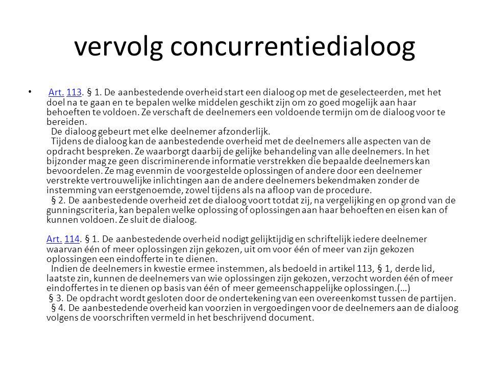vervolg concurrentiedialoog • Art.113. § 1.