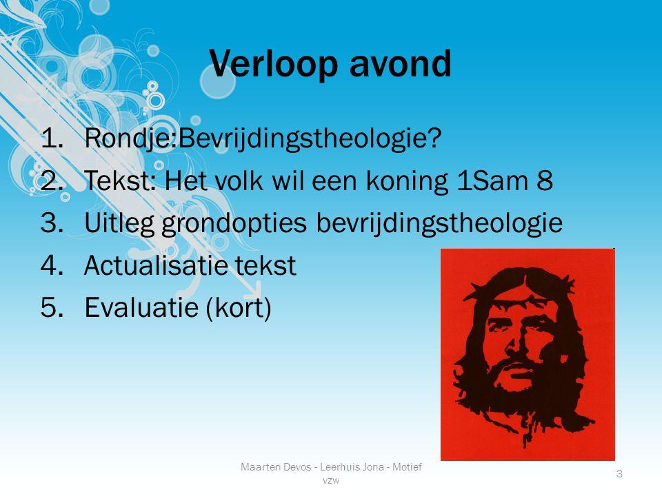 Maarten Devos - Leerhuis Jona - Motief vzw 3 Verloop avond 1.Rondje:Bevrijdingstheologie.