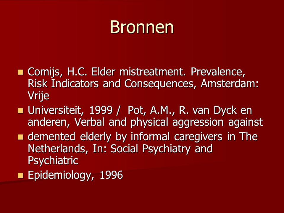 Bronnen  Comijs, H.C.Elder mistreatment.