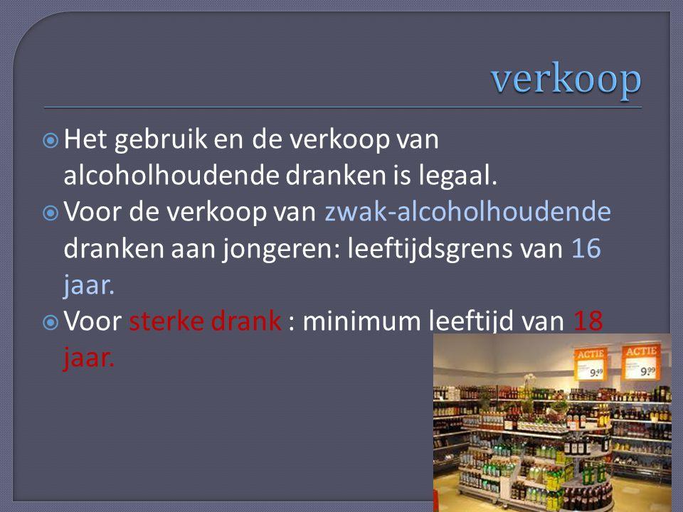  Het gebruik en de verkoop van alcoholhoudende dranken is legaal.  Voor de verkoop van zwak-alcoholhoudende dranken aan jongeren: leeftijdsgrens van