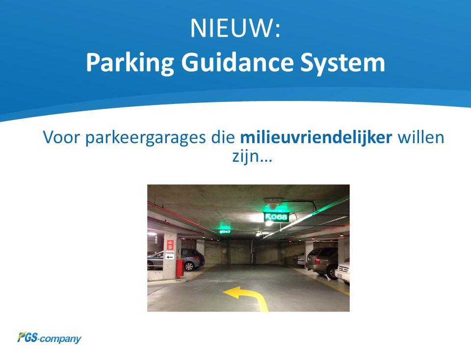 NIEUW: Parking Guidance System Voor parkeergarages die hun klantenkring willen vergroten…