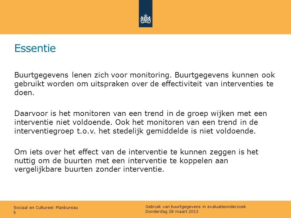 Sociaal en Cultureel Planbureau Illustratie: Herstructurering woningvoorraad (2) 2) Vaststellen uitkomstmaten: wat zijn de doelen van het beleid geweest.