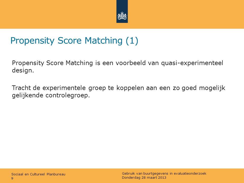Sociaal en Cultureel Planbureau Propensity Score Matching (2) Stappen: 1)Vaststellen van interventie (bijv.