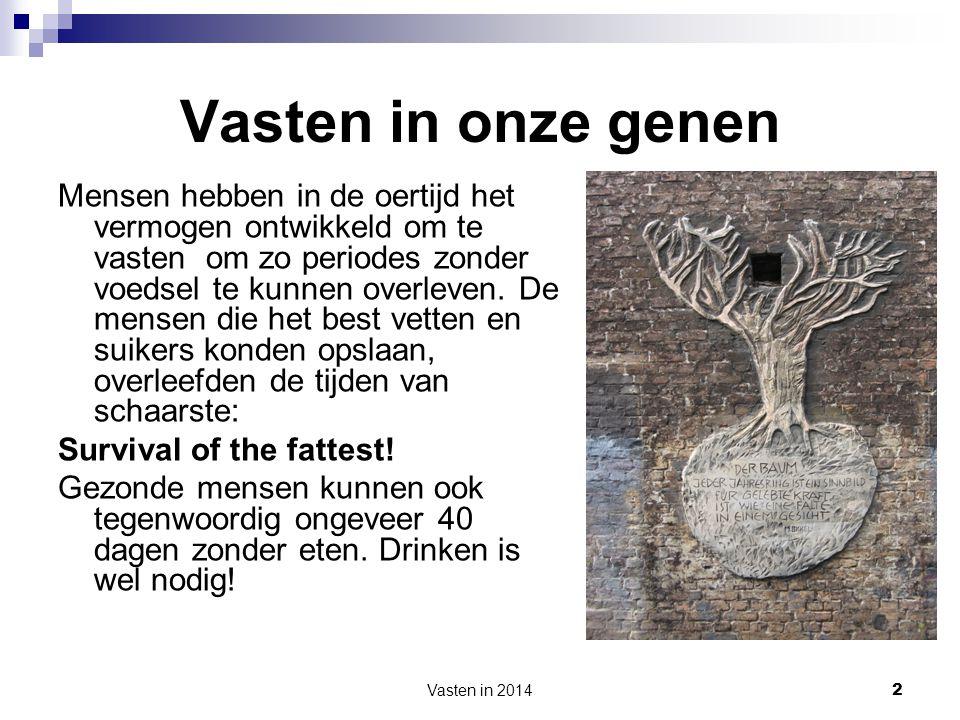 Vasten in 2014 13 Vasten in de Middeleeuwen In de Middeleeuwen werd er vooral in de kloosters streng gevast.
