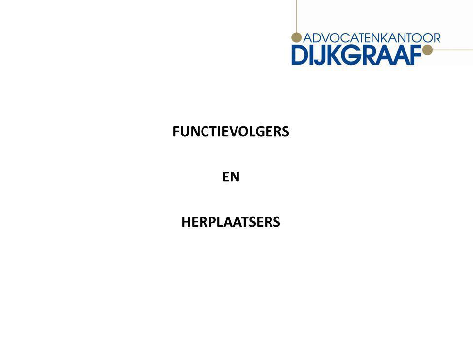 FUNCTIEVOLGERS EN HERPLAATSERS