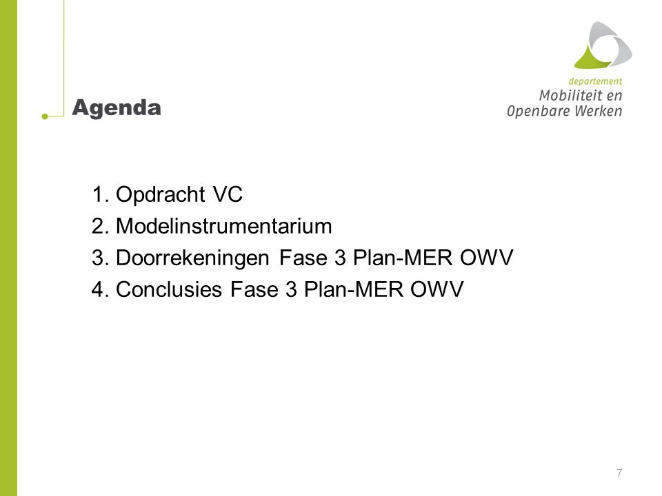 Agenda 1.Opdracht VC 2. Modelinstrumentarium 3.