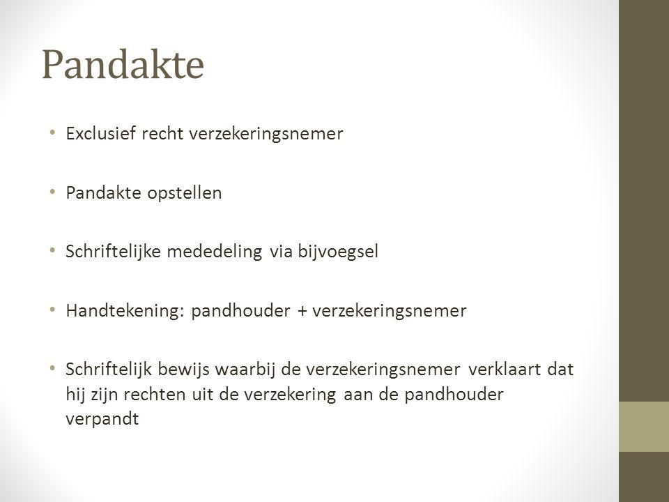 Pandakte • Authentieke akte bij de notaris • http://www.tinekegrootnotaris.nl/Voorbeeld- Hypotheekakte.html http://www.tinekegrootnotaris.nl/Voorbeeld- Hypotheekakte.html • http://www.hypotheekakte.nl/index.php http://www.hypotheekakte.nl/index.php • Onderhandse akte laten registreren bij belastinginspectie • http://www.bosactie.nl/files/bestanden/Pandakte.pdf http://www.bosactie.nl/files/bestanden/Pandakte.pdf • http://www.sahoca.nl/div/pandakte.pdf http://www.sahoca.nl/div/pandakte.pdf