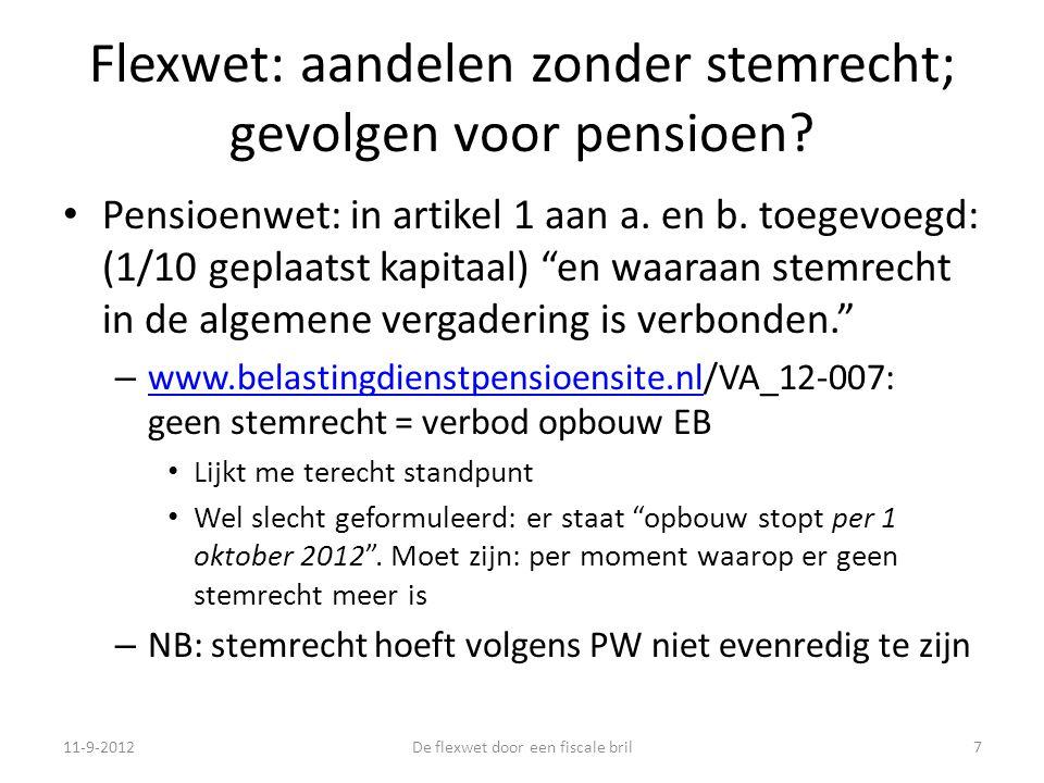 Flexwet: aandelen zonder stemrecht; gevolgen voor pensioen.