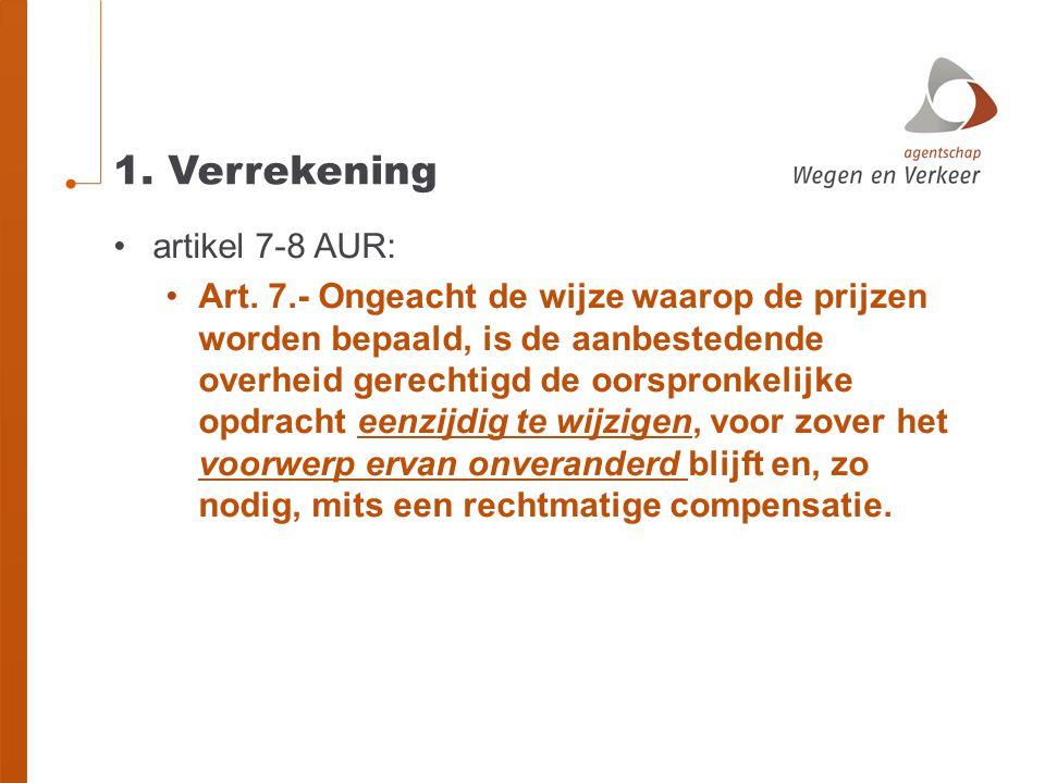 1.Verrekening •artikel 7-8 AUR: •Art.