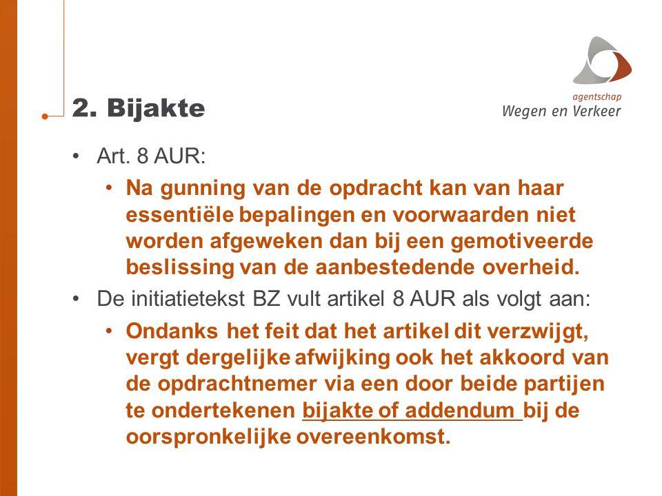 2.Bijakte •Art.
