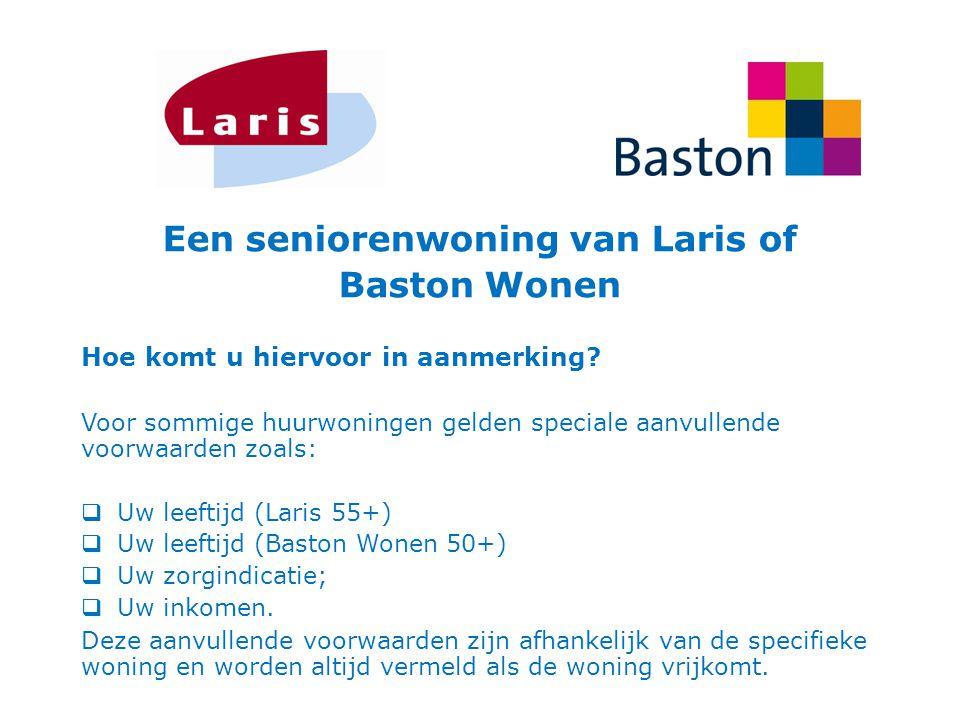 Een seniorenwoning van Laris of Baston Wonen Hoe komt u hiervoor in aanmerking? Voor sommige huurwoningen gelden speciale aanvullende voorwaarden zoal