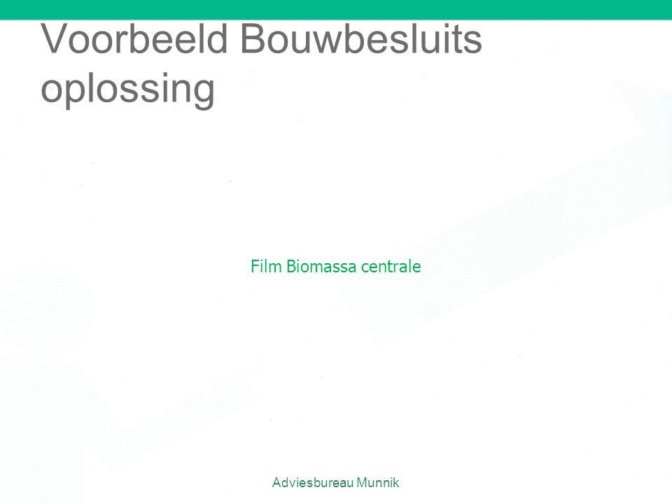 Adviesbureau Munnik Voorbeeld Bouwbesluits oplossing Film Biomassa centrale