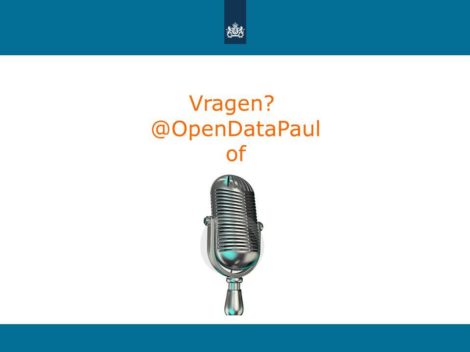 Vragen? @OpenDataPaul of