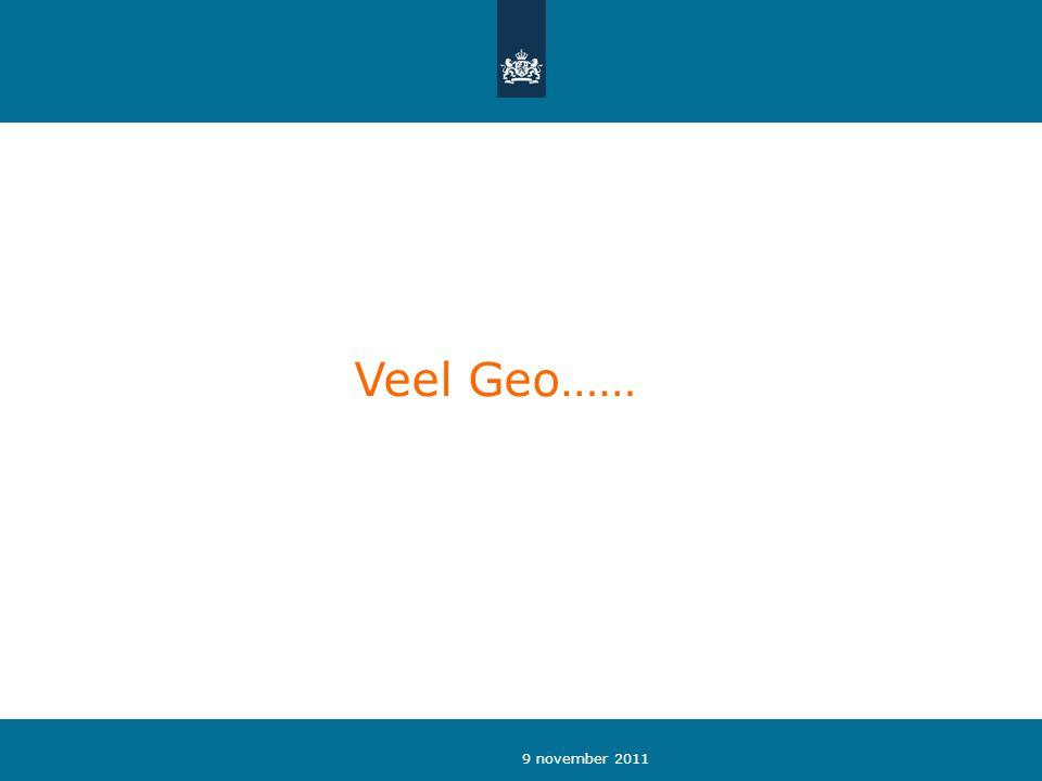 9 november 2011 Veel Geo……