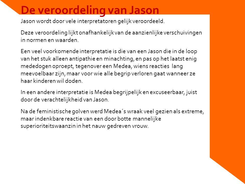 De veroordeling van Jason Jason wordt door vele interpretatoren gelijk veroordeeld.
