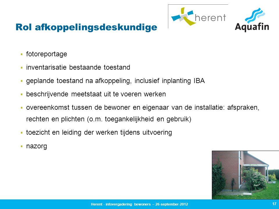 17 Rol afkoppelingsdeskundige  fotoreportage  inventarisatie bestaande toestand  geplande toestand na afkoppeling, inclusief inplanting IBA  besch