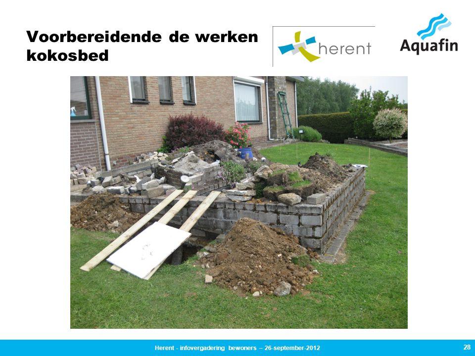 Voorbereidende de werken kokosbed 28 Herent - infovergadering bewoners – 26-september-2012